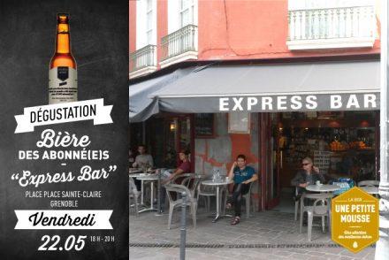 Vendredi, rejoins-nous à l'Express Bar de Grenoble !