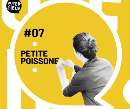 Potentiels épisode 7 : Petite Poissone, des centaines de collages dans les rues, et de l'amour, allez hop hop hop !